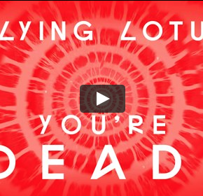 Flying Lotus - You're Dead (Trailer)
