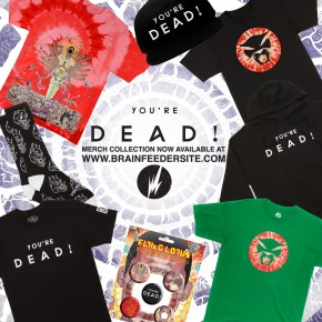 You're Dead Merch Collection