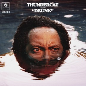 "THUNDERCAT presents ""DRUNK"""