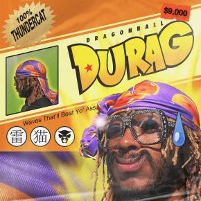 """Thundercat - """"Dragonball Durag"""""""