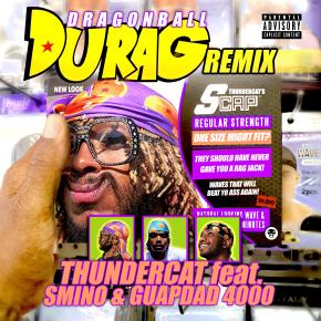 Thundercat - 'Dragonball Durag (feat. Smino & Guapdad 4000) [Remix]'